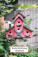 Rustic Birdhouse Notebook