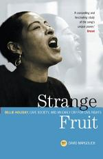 Strange Fruit  Billie Holiday  Caf   Society And An Early Cry For Civil Rights PDF