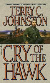 Cry of the Hawk: A Novel