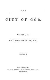 The City of God: Volume 1