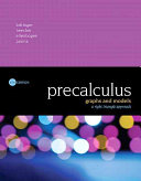 Precalculus  Graphs and Models  a Right Triangle Approach Plus Mymathlab with Pearson Etext    Access Card Package