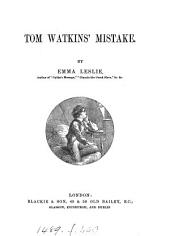 Tom Watkins' mistake