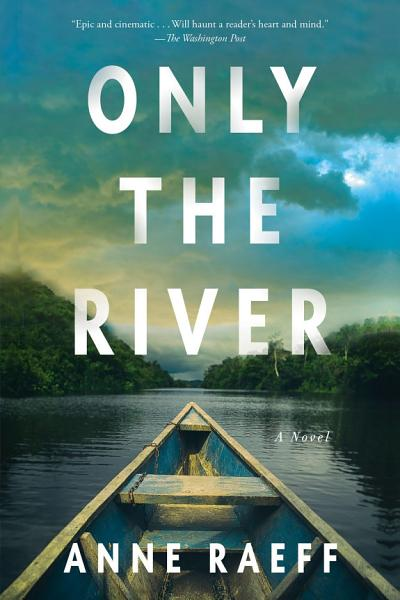 Download Only the River Book