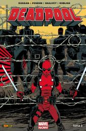 DEADPOOL MARVEL NOW T03: LE BON [Author]; LA BRUTE ET LE TRUAND