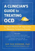 A Clinician's Guide to Treating OCD