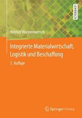 Integrierte Materialwirtschaft, Logistik und Beschaffung: Ausgabe 5