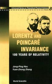 Lorentz and Poincaré Invariance: 100 Years of Relativity
