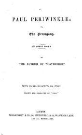 Paul Periwinkle: Or, The Pressgang: In Three Books, Volume 1