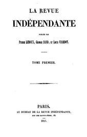 La Revue indépendante: Volume1