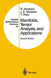 Manifolds, Tensor Analysis, and Applications: Edition 2