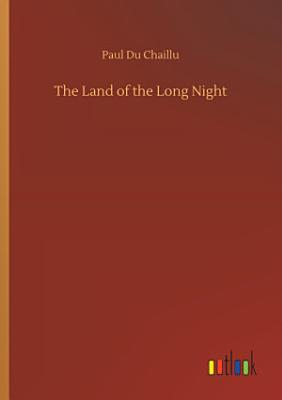 The Land of the Long Night PDF