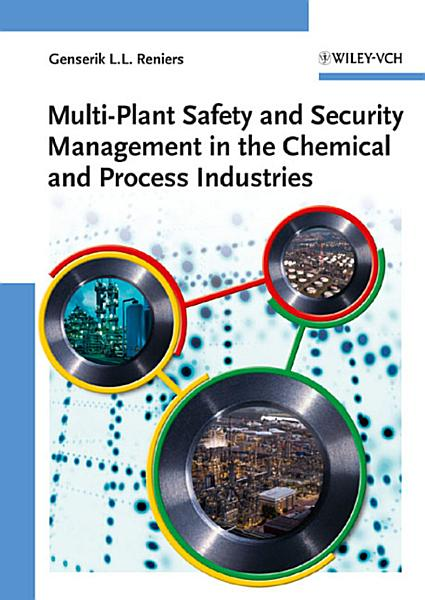 Multi Plant Safety And Security Management In The Chemical And Process Industries