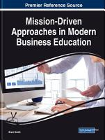 Mission Driven Approaches in Modern Business Education PDF