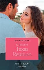 A Fortune's Texas Reunion (Mills & Boon True Love) (The Fortunes of Texas: The Lost Fortunes, Book 6)