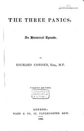 The Three Panics: an Historical Episode (1847-'48, 1851-'53, 1859-'61)