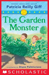 Fiercely and Friends: The Garden Monster