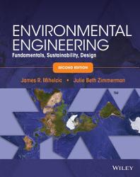 Environmental Engineering  Fundamentals  Sustainability  Design  2nd Edition PDF