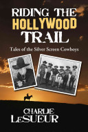 Riding the Hollywood Trail PDF