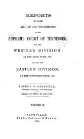 Reports of Cases Argued and Determined in the Supreme Court of Tennessee: Volume 57