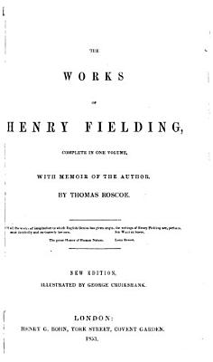 The Works of Henry Fielding  Complete in One Volume PDF