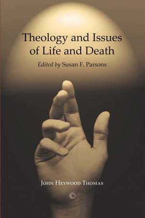 Theology and Issues of Life and Death PDF