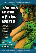 The Sex Is Out of This World PDF