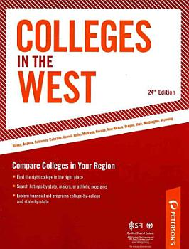 Peterson s Colleges in the West PDF
