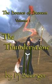 The Thunderstone: The Houses of Storem - Volume 1