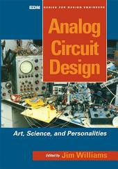 Analog Circuit Design: Art, Science and Personalities