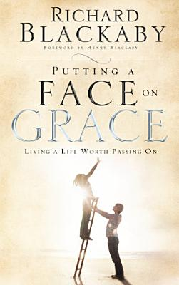 Putting a Face on Grace