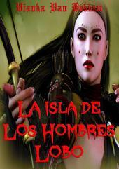 La Isla De Los Hombres Lobo - Corriendo Con La Manada