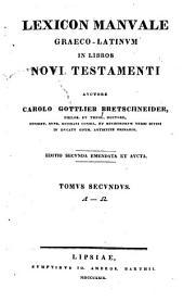 Lexicon manvale graeco-latinvm in libros Novi Testamenti: Volume 2
