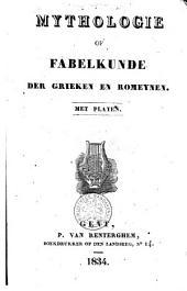 Mythologie of fabelkunde der Grieken en Romeynen: met platen