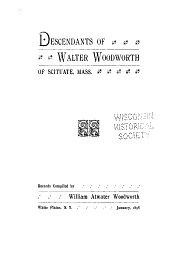 Descendants of Walter Woodworth of Scituate, Mass: Records