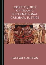 Corpus Juris of Islamic International Criminal Justice