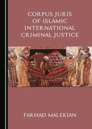 Corpus Juris of Islamic International Criminal Justice PDF