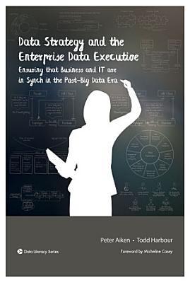 Data Strategy and the Enterprise Data Executive PDF