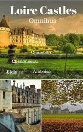 Loire Castles Omnibus
