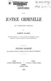 Histoire de la justice criminelle au seizième siècle