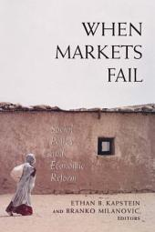 When Markets Fail: Social Policy and Economic Reform