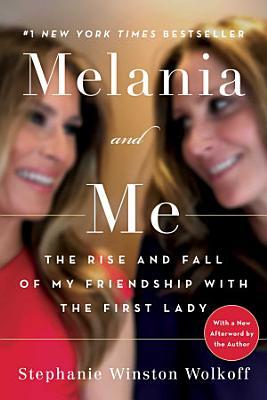 Melania and Me