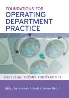 Foundations For Operating Department Practice Essential Theory For Practice