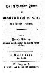 Deutschlands Flora: in Abbildungen nach der Natur mit Beschreibungen. ¬Abt. ¬I., Phanerogamen ; H. 46, Band 1,Ausgabe 46