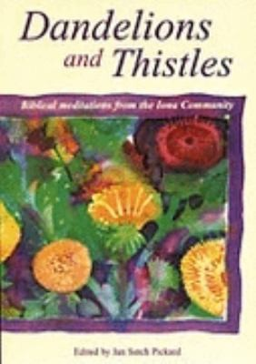 Dandelions and Thistles PDF
