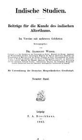 Indische studien: Beiträge für die kunde des indischen alterthums, Bände 9-10