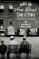 When The New Deal Came To Town Book PDF
