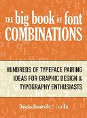 The Big Book Of Font Combinations Book PDF