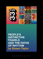 A Tribe Called Quest s People s Instinctive Travels and the Paths of Rhythm PDF