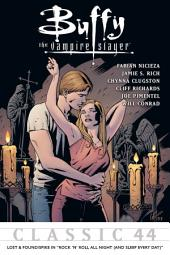 "Buffy the Vampire Slayer Classic #44: Lost & Found/Spike In ""Rock... Night"""