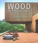 Wood Architecture Today PDF